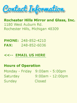 Contact Rochester Hills Mirror and Glass